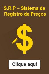 S.R.P – Sistema de Registro de Preços