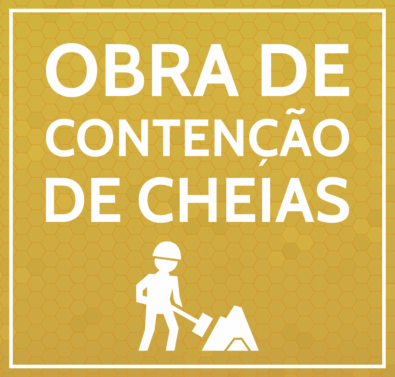 OBRA DE CONTENÇÃO DE CHEIAS