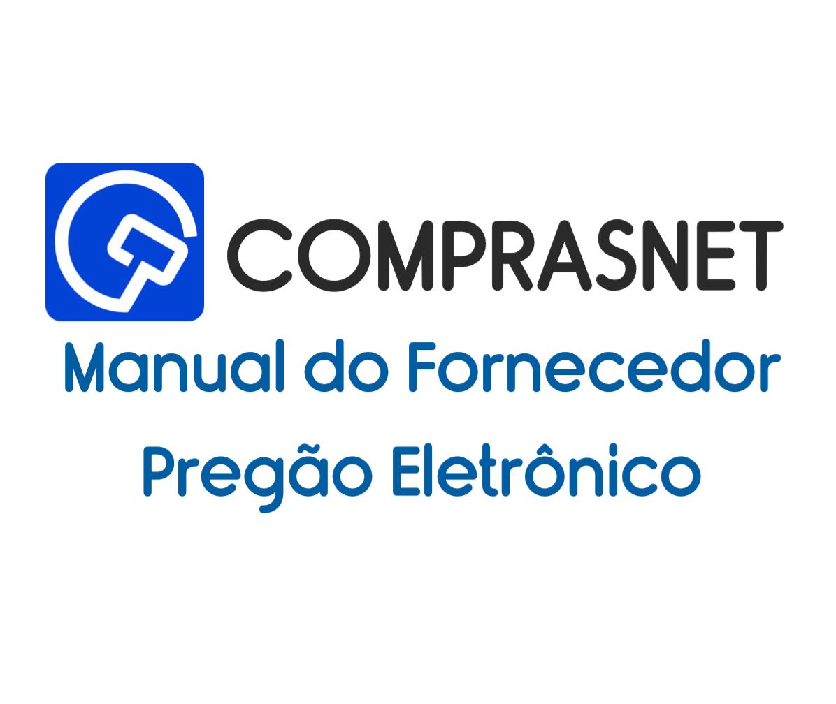 Manual do Fornecedor - COMPRASNET