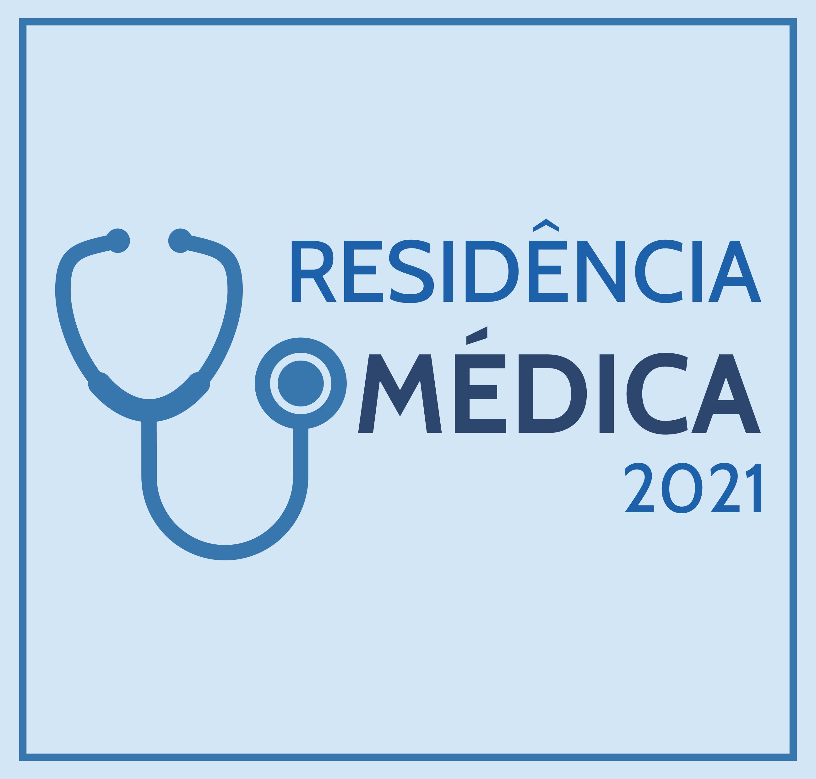 RESIDÊNCIA MÉDICA - 2021