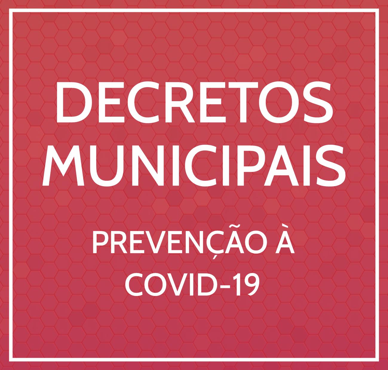 DECRETOS MUNICIPAIS | PREVENÇÃO À COVID-19